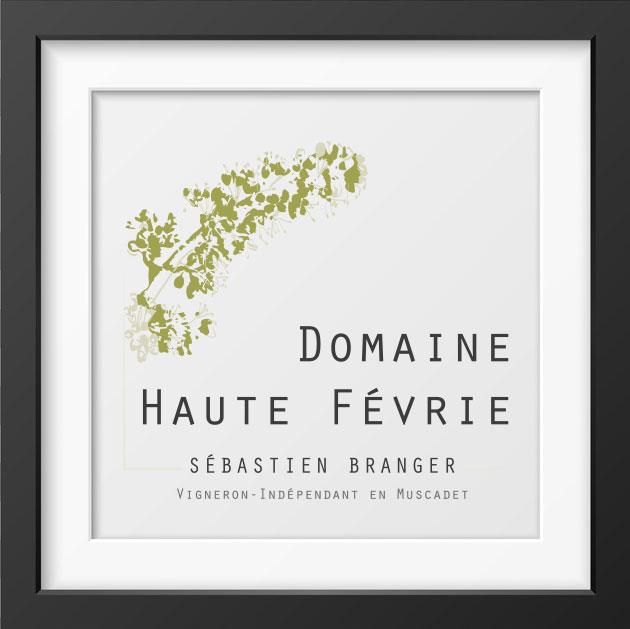 Muscadets - Domaine Haute Févrie